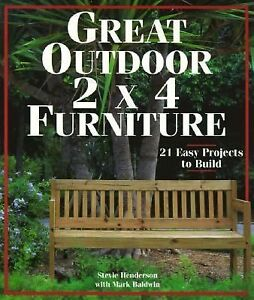 Details about Great Outdoor 2 X 4 Furniture: 21 Easy Projects to Build