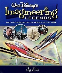 Walt Disney's Legends of Imagineering and the Genesis of the Disney Theme Park