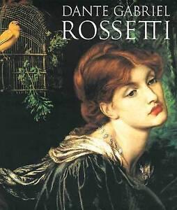 Dante Gabriel Rossetti, Alicia Craig Faxon, Good, Hardcover