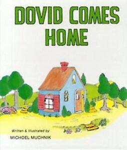 NEW Dovid Comes Home (Michoel Muchnik Children's) by Michoel Muchnik