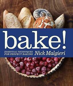 Bake!: Essential Techniques for Perfect Baking, Nick Malgieri, 1856269183, Very