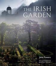 The Irish Garden by Jane Powers with Photographs by J Hession Clayton Monash Area Preview