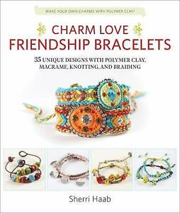 Charm-Love-Friendship-Bracelets-35-Unique-Designs-with-Polymer-Clay