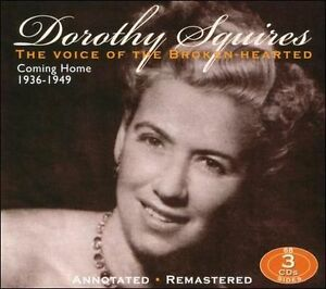 Dorothy Squires - Voice of the Broken-Hearted:Coming Home 1936-1949 (3CD JSP)