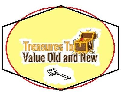 TREASURES TO VALUE OLD AND NEW
