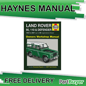 Land Rover 90 110 Defender 2.25 2.5 Diesel 83-07 (up to 56 Reg) Haynes Manual