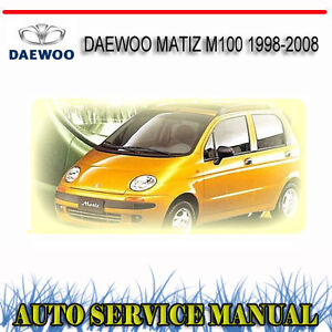 daewoo matiz m100 1998 2008 service repair manual dvd | ebay daewoo matiz manual fuse box on daewoo matiz #1