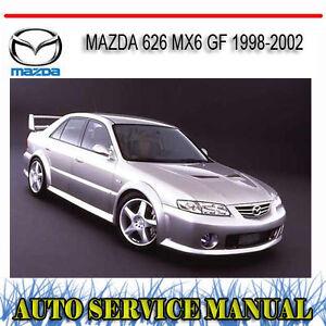 MAZDA 626 MX6 GF 1998-2002 WORKSHOP SERVICE REPAIR MANUAL ~ DVD
