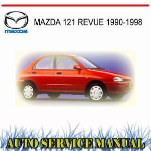MAZDA 121 REVUE 1990-1998 SERVICE REPAIR MANUAL ~ DVD