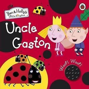 Ben and Holly`s Uncle Gaston Soun  BOOK NEW