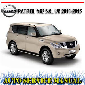 NISSAN-PATROL-Y62-5-6L-V8-2011-2013-WORKSHOP-SERVICE-REPAIR-MANUAL-DVD