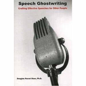 Speech Ghostwriting, Douglas Perret Starr