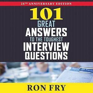 101 Great Answers to the Toughest Interview Questions by Fry, Ron CD-AUDIO