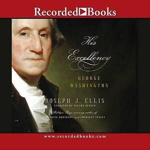 NEW His Excellency: George Washington by Joseph J. Ellis