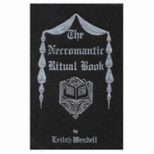 The Necromantic Ritual Book, Wendell, Leilah, Very Good Book