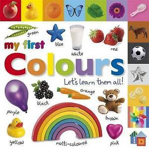 My First Colours Let (Board Book)  BOOK NEW
