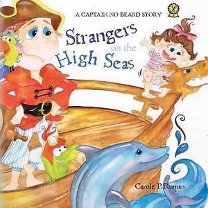 Captain No Beard: Strangers on the High Seas, Book 4 of the Captain No Beard Ser