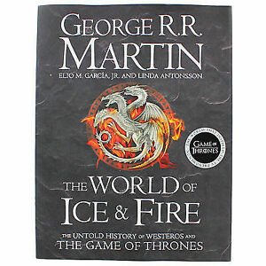 World-of-Ice-and-Fire-The-Untold-History-of-the-World-of-A-Game-of-Thrones-by