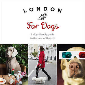 LONDON FOR DOGS / SARAH GUY9781785035111
