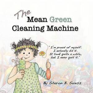 The Mean Green Cleaning Machine By Suess, Sharon Brookhouse -Paperback