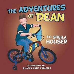 The Adventures of Dean by Houser, Sheila -Paperback