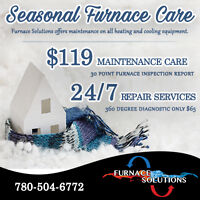 Seasonal Furnace Care/ 24hr Furnace Repair Services!