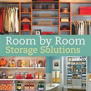 Room by Room Storage Solutions by Monte Burch Paperback 2009 - Colchester, United Kingdom - Room by Room Storage Solutions by Monte Burch Paperback 2009 - Colchester, United Kingdom