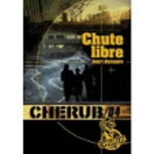 Cherub 4/Chute Libre (French Edition)-ExLibrary