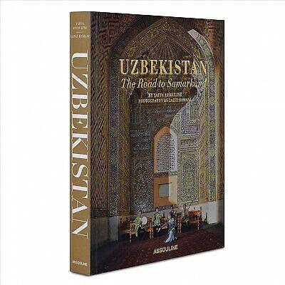 Uzbekistan : The Road to Samarkand, Hardcover by Assouline, Yaffa; Hamani, La...