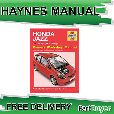 [4735] Honda Jazz 1.2 1.4 Petrol Hatch 02-08 (51 to 08 Reg) Haynes Manual