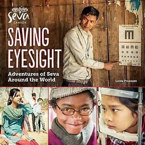 Saving Eyesight: Adventures of Seva Around the World by Pruessen, Linda -Hcover