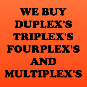 Wanted: Will buy duplex, triplex, fourplex or anything zoned R2,