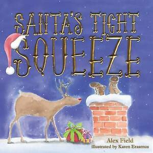 NEW Santa's Tight Squeeze (9781925059434)