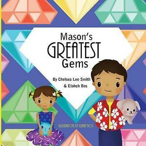 Mason's Greatest Gems By Smith, Chelsea Lee -Paperback
