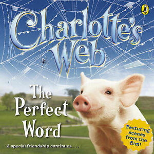 Hapka, Cathy, The Perfect Word (Charlotte's Web), Very Good Book