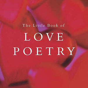 The Little Book of Love Poetry,,New Book mon0000006003