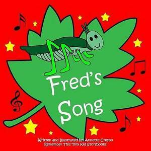 Fred's Song by Crespo, Annette -Paperback