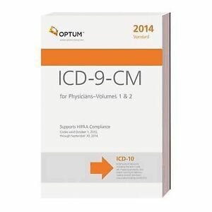 NEW ICD-9-CM Standard for Physicians, Volumes 1 & 2--2014 (Compact) by Optum360