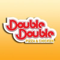 Double Double Pizza 7 Chicken.  NOW HIRING !!!