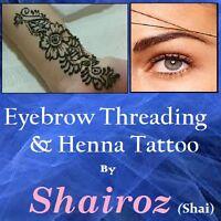 $5 Shai's Eyebrow threading /Henna Tattoo.Lacewood drive halifax