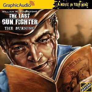 last-gun-fighter-the-burning-8-by-William-W-Johnstone-Audio-book-cd