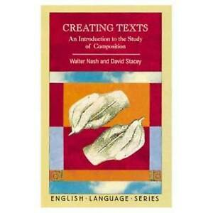 Creating Texts An Introduction to the Study of Composition English Language S - Hertfordshire, United Kingdom - Creating Texts An Introduction to the Study of Composition English Language S - Hertfordshire, United Kingdom