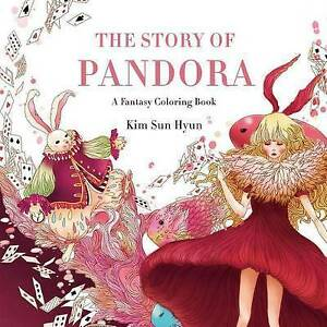 The Story of Pandora: A Fantasy Coloring Book by Kim Sun Hyun (Paperback /...