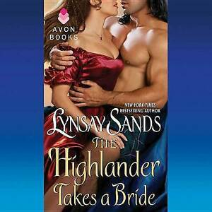 NEW The Highlander Takes a Bride by Lynsay Sands