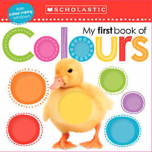 Scholastic,, My First Book of Colours (Scholastic Early Learners ...