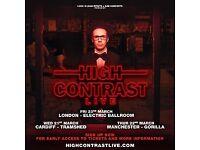 High Contrast 1 x tickets 23rd March Camden