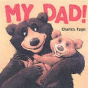 My Dad!, Charles Fuge, Very Good Book