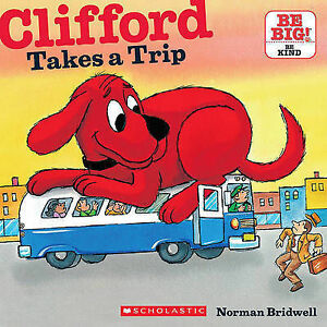 Clifford Takes a Trip by Norman Bridwell (Paperback/ New Book!) (Early)