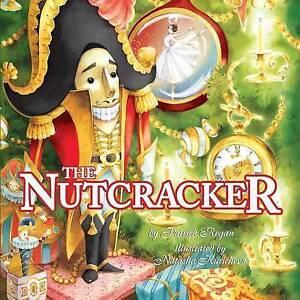 Regan, Patrick-Nutcracker  BOOK NEW