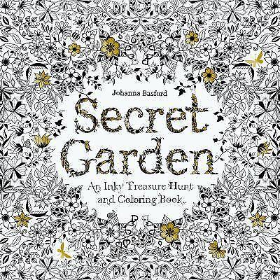 Secret Garden : An Inky Treasure Hunt and Colouring Book by Johanna Basford